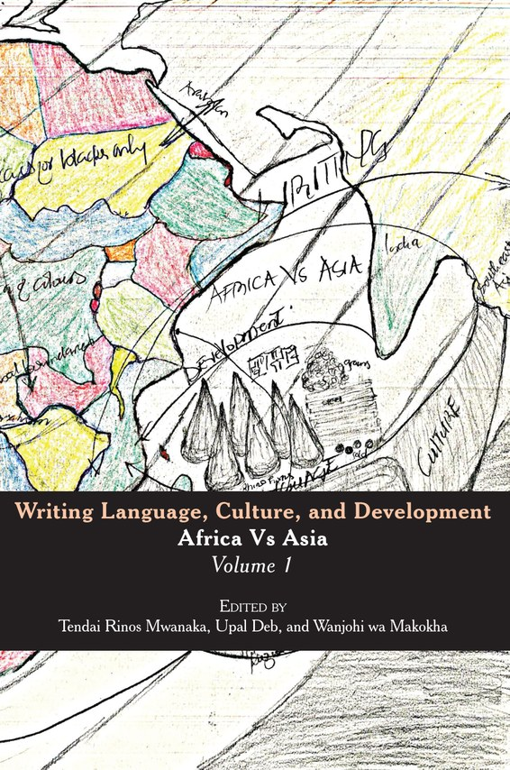 Writing Language, Culture, and Development, Africa Vs Asia. Volume I